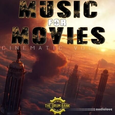 The Drum Bank Music For Movie Volume 1 Cinematic Vocals WAV MiDi