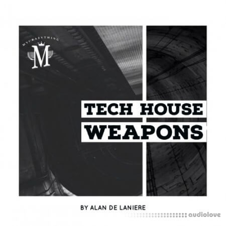 Mycrazything Records Tech House Weapons WAV