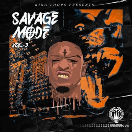 King Loops Savage Mode Vol.3