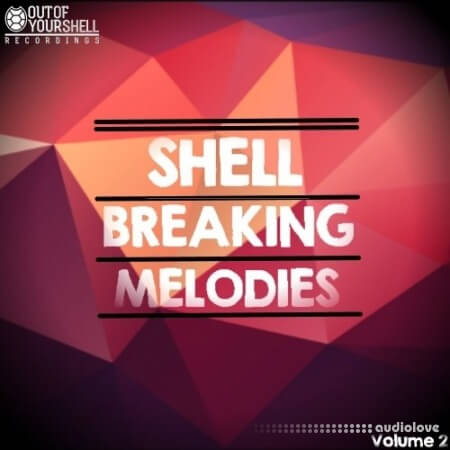 Out Of Your Shell Sounds Shell Breaking Melodies Vol.2 WAV MiDi