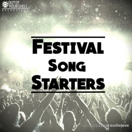 Out Of Your Shell Sounds Festival Song Starters WAV MiDi