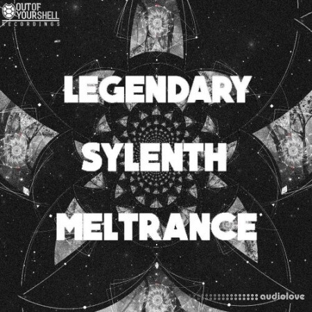 Out Of Your Shell Sounds Legendary Sylenth Meltrance Synth Presets