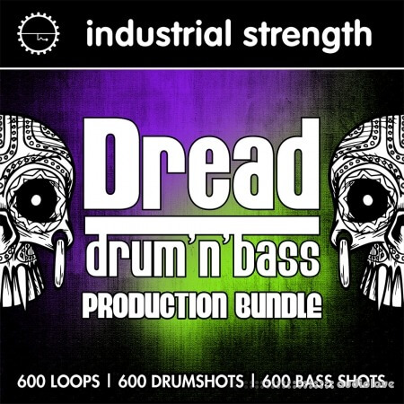 Industrial Strength Dread Drum and Bass Production Bundle MULTiFORMAT
