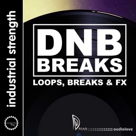 Industrial Strength Dread - Drum and Bass Breakbeats WAV