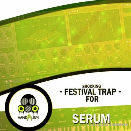 Vandalism Shocking Festival Trap Synth Presets