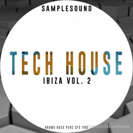Samplesound Tech House Ibiza Volume 2 WAV AiFF