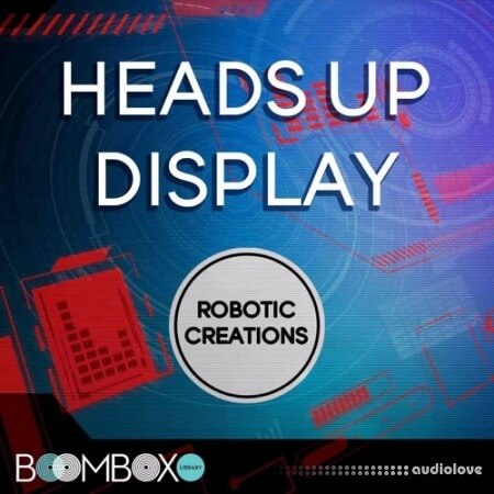 Boom Box Library Robotic Creations: Heads Up Display Toolkit KONTAKT TouchOSC WAV