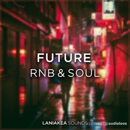 Laniakea Sounds Future RnB And Soul WAV