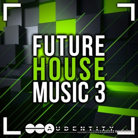 Audentity Records Future House Music 3 Extended WAV MiDi Synth Presets