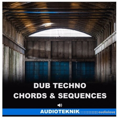 Audioteknik Dub Techno Chords and Sequences WAV