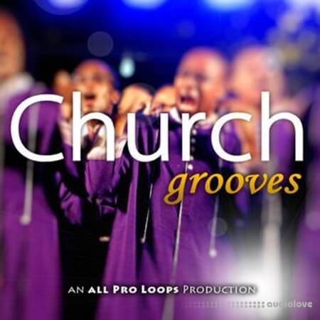 All Pro Loops Church Grooves WAV MiDi
