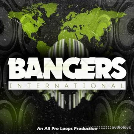 All Pro Loops Bangers International WAV MiDi