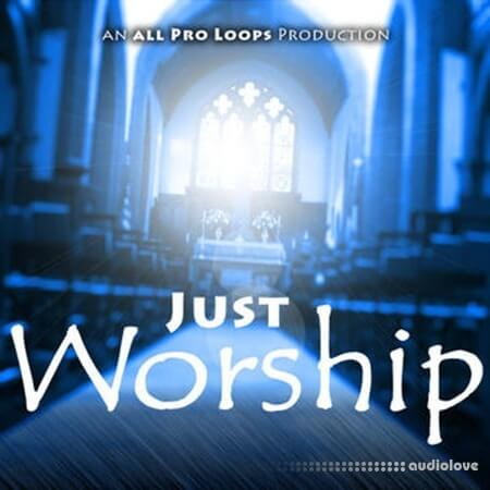 All Pro Loops Just Worship WAV