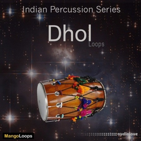 Mango Loops Indian Percussion Series Dhol WAV AiFF