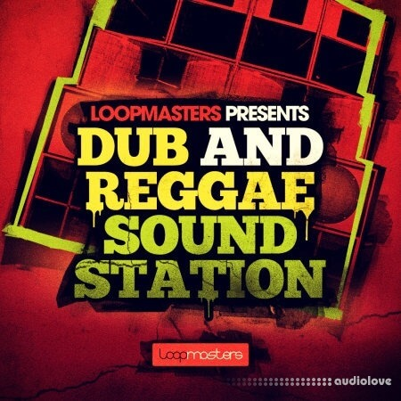 Loopmasters Dub and Reggae Sound Station MULTiFORMAT