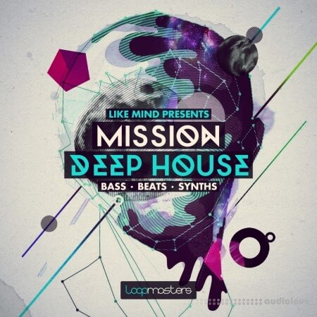 Loopmasters LikeMind Presents Mission Deep House MULTiFORMAT