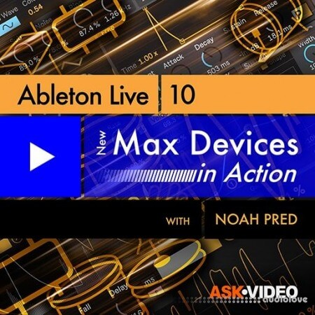 Ask Video Ableton Live 10 402 New Max Devices in Action TUTORiAL