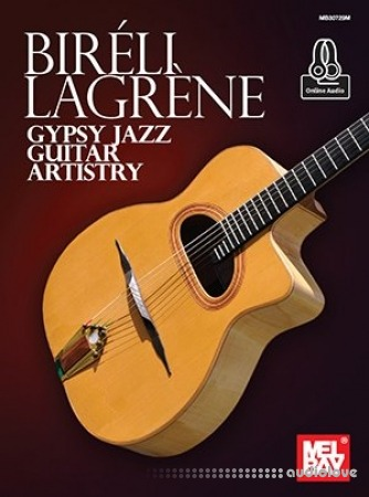 Bireli Lagrene Gypsy Jazz Guitar Artistry PDF EPUB MP3