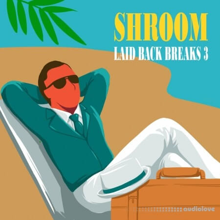 Shroom Laid Back Breaks Vol.3 WAV
