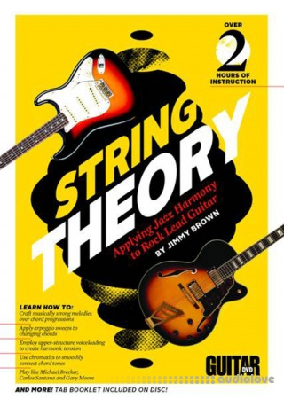 String Theory Applying Jazz Harmony to Rock Lead Guitar TUTORiAL