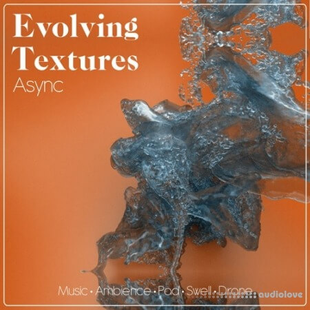 Async Audio Evolving Textures