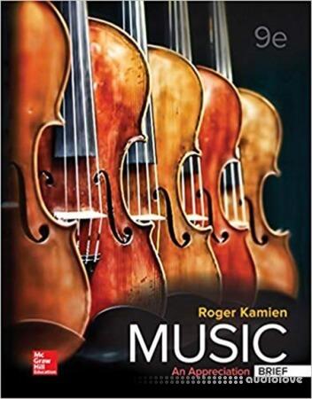 Music: An Appreciation, Brief Edition, 9th Edition