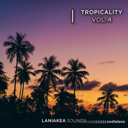 Laniakea Sounds Tropicality 4 WAV
