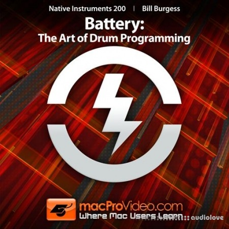 MacProVideo Native Instruments 200 Battery The Art of Drum Programming TUTORiAL