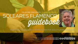 Truefire John Fillmore's Soleares Flamenco Guidebook