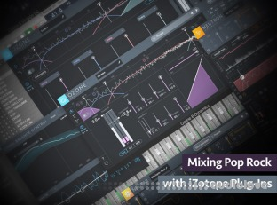 Groove3 Mixing Pop-Rock with iZotope Plug-Ins
