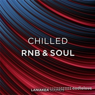 Laniakea Sounds Chilled RnB And Soul