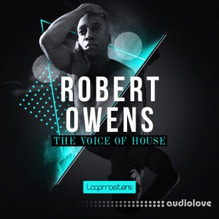 Loopmasters Robert Owens The Voice Of House Music