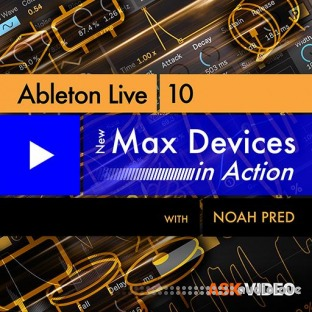 Ask Video Ableton Live 10 402 New Max Devices in Action