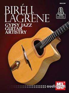Bireli Lagrene Gypsy Jazz Guitar Artistry