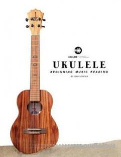 Ukulele Beginning Music Reading by Terry Carter