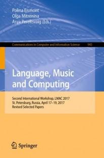Language Music and Computing: Second International Workshop LMAC 2017