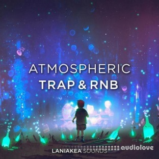 Laniakea Sounds Atmospheric Trap And RnB