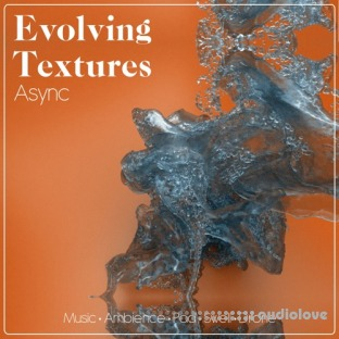 Async Audio Evolving Textures