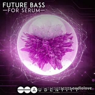 Audentity Records Future Bass For Serum