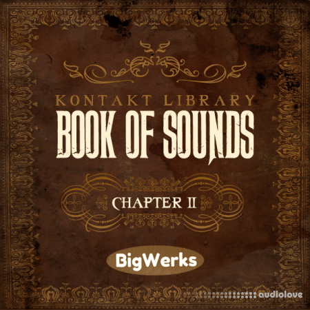 BigWerks Book Of Sounds II KONTAKT