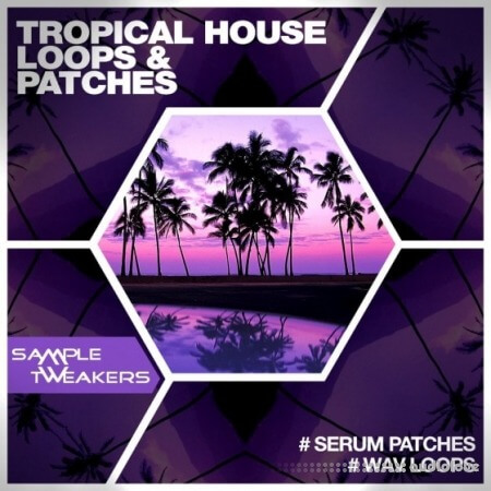 Sample Tweakers Tropical House Synth Presets