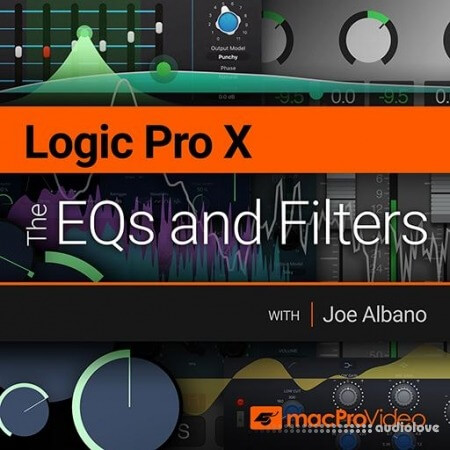 MacProVideo Logic Pro X 201 The EQs and Filters TUTORiAL