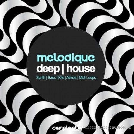 Samplestar Melodique Deep House WAV MiDi