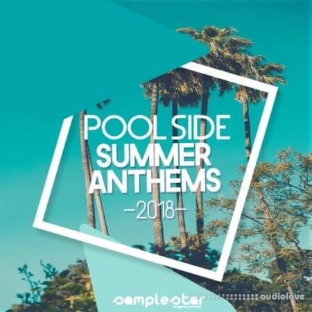 Samplestar Pool Side Summer Anthems 2018 WAV MiDi