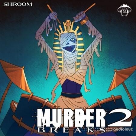 Shroom Murder Breaks 2 WAV