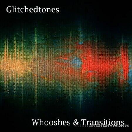 Glitchedtones Whooshes and Transitions WAV