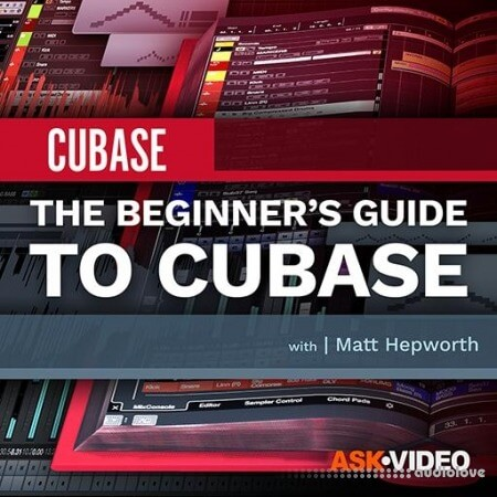 Ask Video Cubase 10 101 The Beginner's Guide to Cubase TUTORiAL