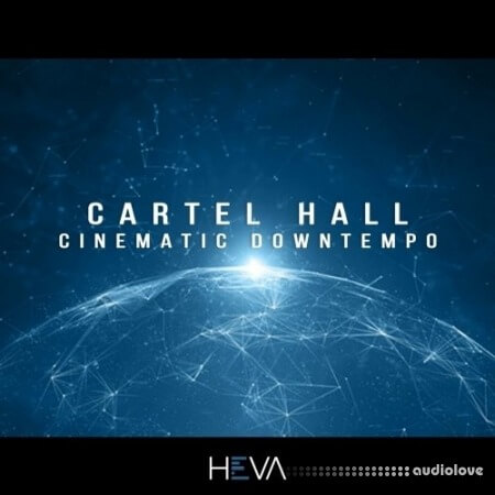 HEVA Cartel Hall Cinematic Downtempo WAV