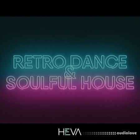 HEVA Retro Dance And Soulful House WAV