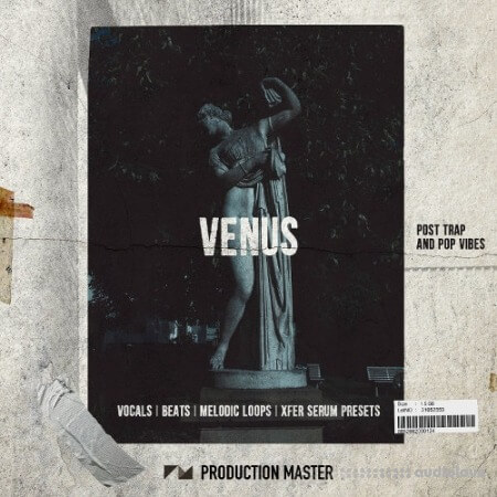 Production Master Venus (Post Trap And Pop Vibes XL Pack) WAV Synth Presets